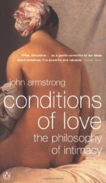 Conditions of Love: The Philosophy of Intimacy