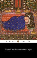 Arabian Nights: Tales from the Thousand and One Nights (Penguin Classics)